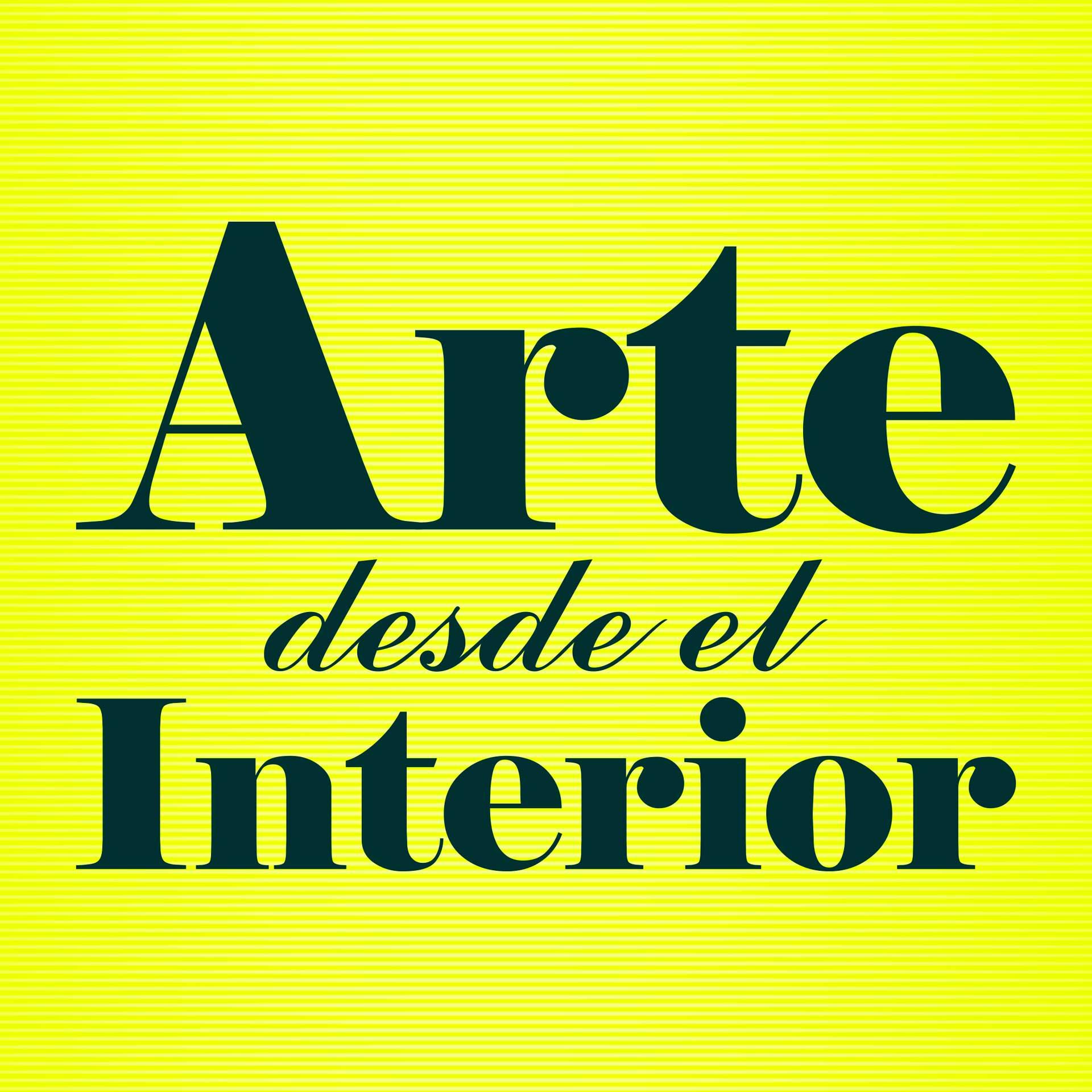 Resultados Convocatoria «Arte desde el Interior»